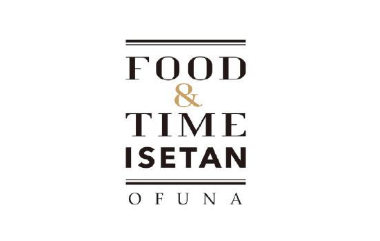 FOOD & TIME ISETAN OFUNA
